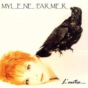 L'autre... - Mylène Farmer