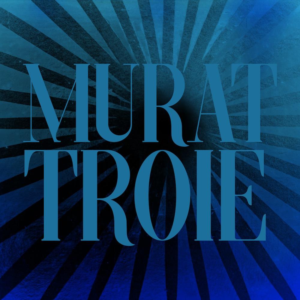Troie - Jean-Louis Murat
