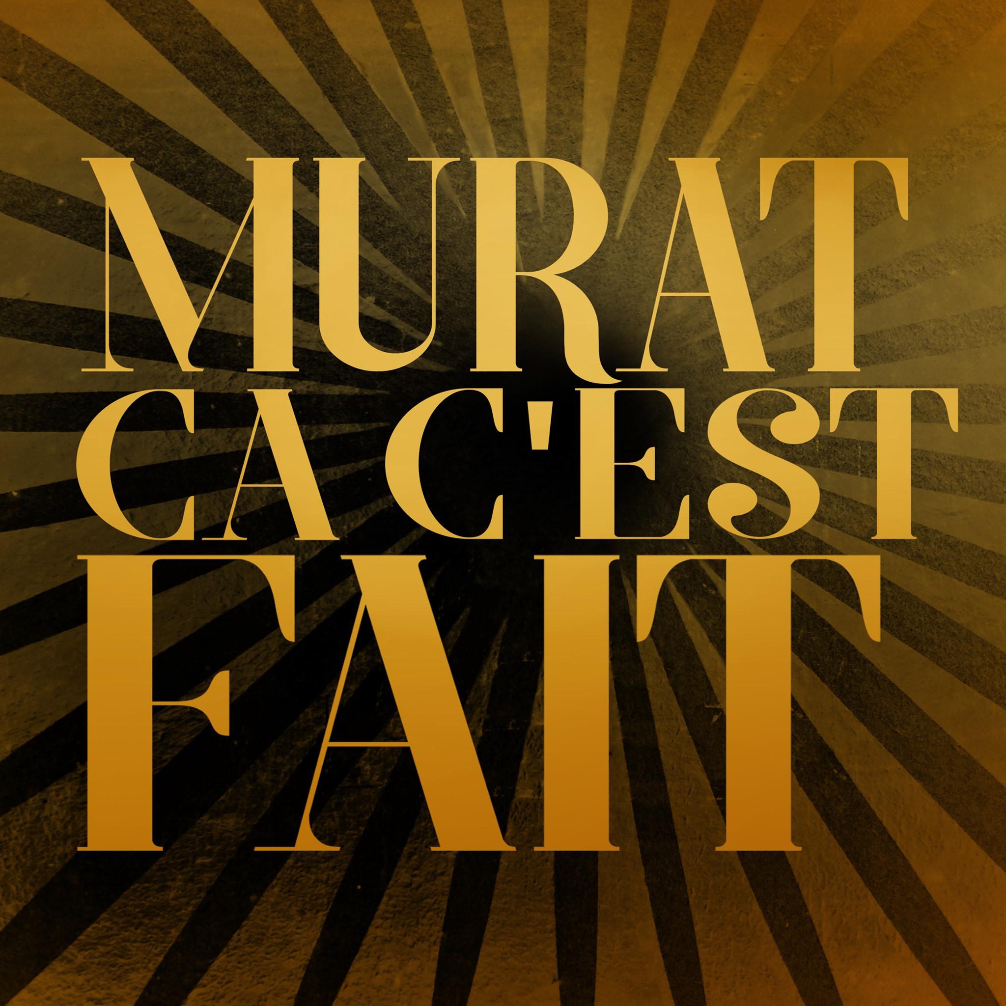 Ca C'est Fait - Jean-Louis Murat