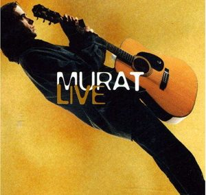 Murat Live