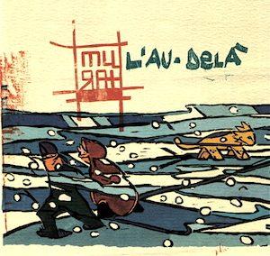 L'au-delà – extrait de Le moujik et sa femme – EP – 2002
