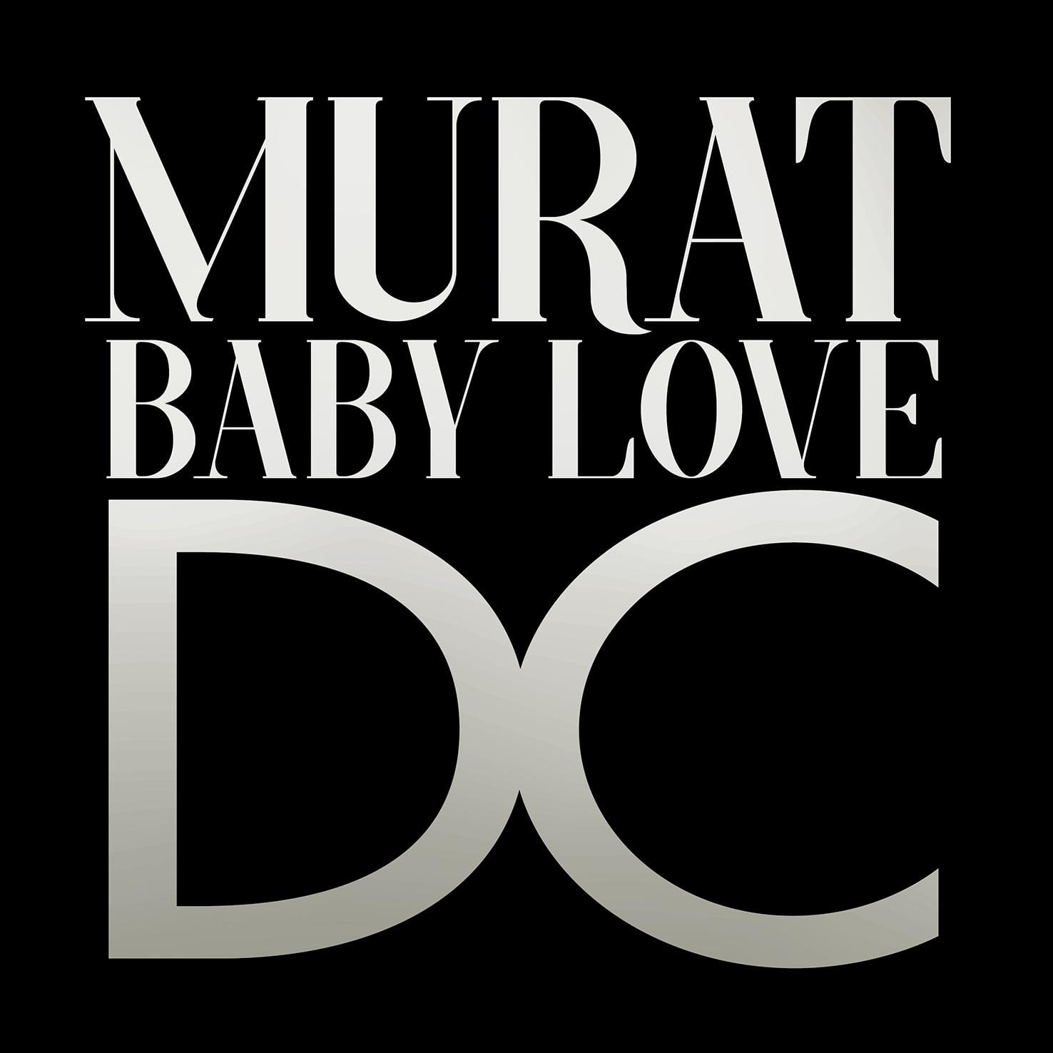 Baby Love DC - Jean-Louis Murat