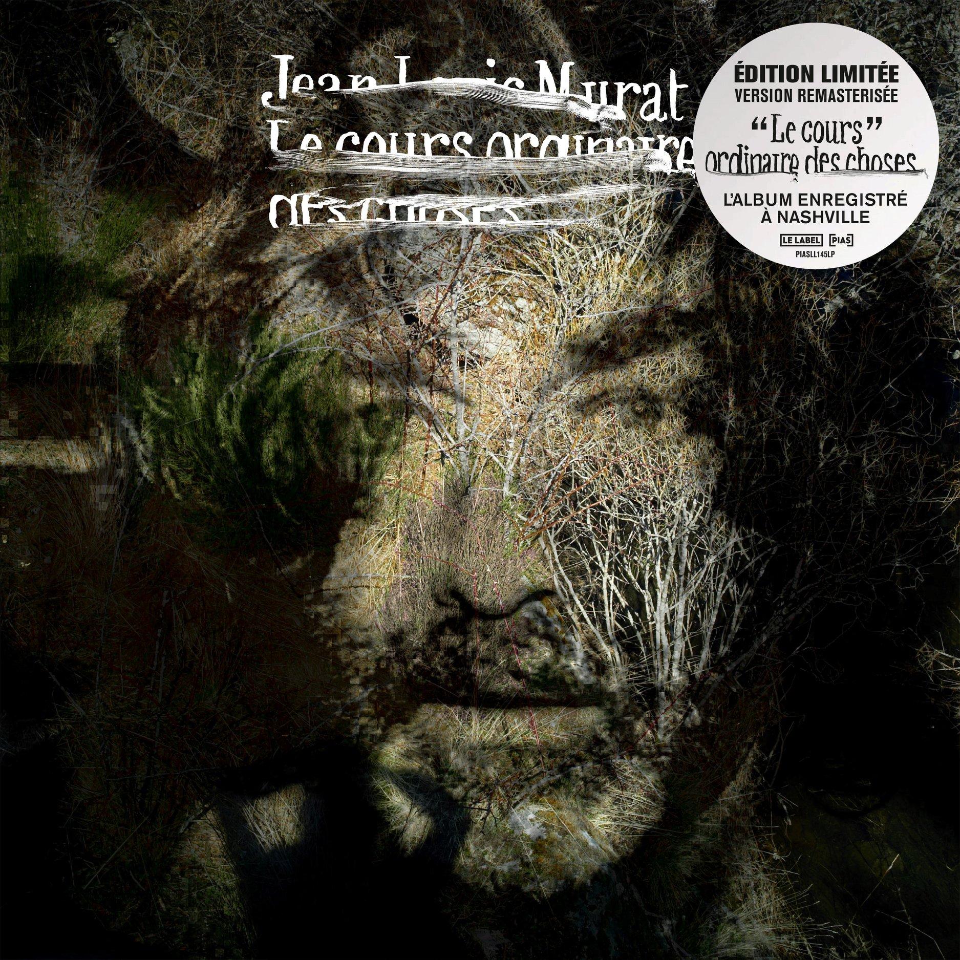 Jean-Louis Murat - Le cours ordinaire des choses - réédition